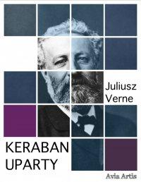 Keraban Uparty - Juliusz Verne - ebook