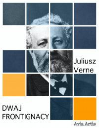 Dwaj Frontignacy - Juliusz Verne - ebook