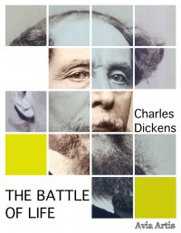 The Battle of Life - Charles Dickens - ebook