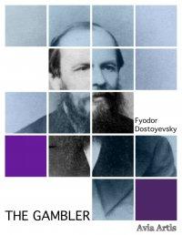 The Gambler - Fyodor Dostoyevsky - ebook