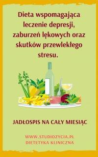 Dieta wspomagająca leczenie depresji, zaburzeń lękowych oraz skutków przewlekłego stresu. - Anna Piekarczyk - ebook