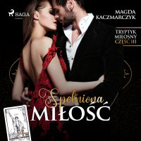Spełniona miłość - Magda Kaczmarczyk - audiobook