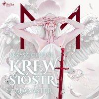 Krew Sióstr. Alabaster VII - Krzysztof Bonk - audiobook