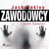 Zawodowcy - Jack Oakley - audiobook