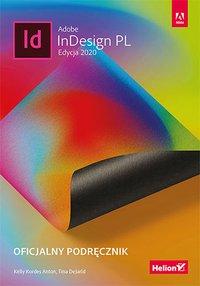 Adobe InDesign PL. Oficjalny podręcznik. Edycja 2020 - Kelly Kordes Anton - ebook