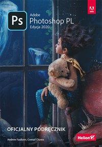 Adobe Photoshop PL. Oficjalny podręcznik. Edycja 2020 - Andrew Faulkner - ebook
