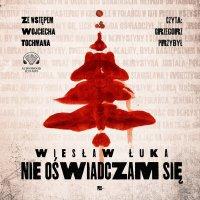 Nie oświadczam się - Wiesław Łuka - audiobook