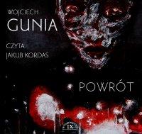 Powrót - Wojciech Gunia - audiobook