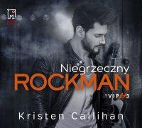 Niegrzeczny rockman - Kristen Callihan - audiobook