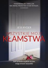 Wszystkie moje kłamstwa - Jess Ryder - ebook