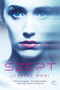 Szept - Lynette Noni - ebook