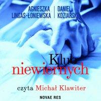 Klub niewiernych - Daniel Koziarski - audiobook