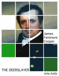 The Deerslayer - James Fenimore Cooper - ebook