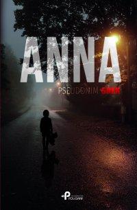 Anna - Grek (pseudonim) - ebook