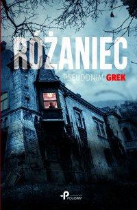 Różaniec - Grek (pseudonim) - ebook