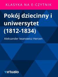 Pokój dziecinny i uniwersytet (1812-1834)
