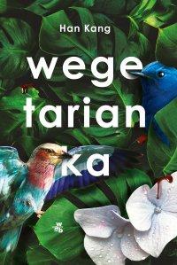 Wegetarianka - Han Kang - ebook