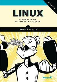 Linux. Wprowadzenie do wiersza poleceń. Wydanie II - William Shotts - ebook