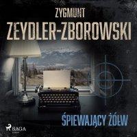 Śpiewający żółw - Zygmunt Zeydler-Zborowski - audiobook
