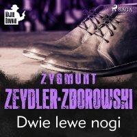 Dwie lewe nogi - Zygmunt Zeydler-Zborowski - audiobook