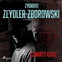 Czwarty klucz - Zygmunt Zeydler-Zborowski - audiobook