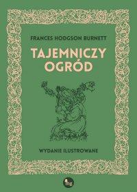 Tajemniczy ogród - Francis Hodgson Burnett - ebook