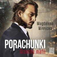 Porachunki. Grzechy mafii - Magdalena Winnicka - audiobook