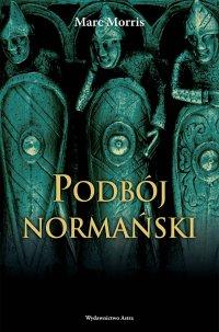 Podbój normański - Marc Morris - ebook