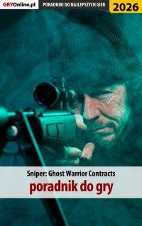 Sniper Ghost Warrior Contracts - poradnik do gry - Jakub Bugielski - ebook