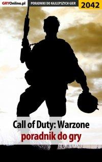 """Call of Duty Warzone - poradnik do gry - Łukasz """"Qwert"""" Telesiński - ebook"""