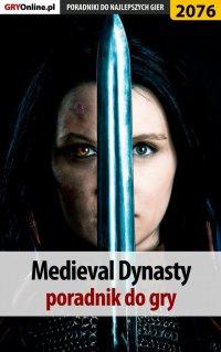 "Medieval Dynasty - poradnik do gry - Dariusz ""DM"" Matusiak - ebook"