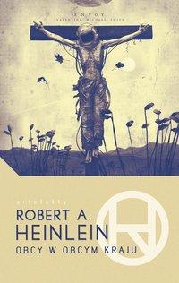 Obcy w obcym kraju - Robert A. Heinlein - ebook
