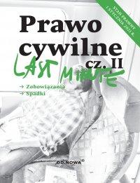 Last Minute Prawo Cywilne. Część II. Styczeń 2021 - Anna Gólska - ebook