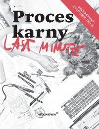 Last Minute. Proces Karny. Styczeń 2021 - Bogusław Gąszcz - ebook