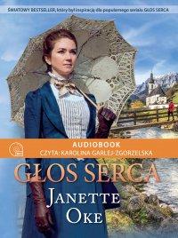 Głos serca - Janette Oke - audiobook
