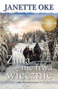 Zima nie trwa wiecznie - Janette Oke - ebook