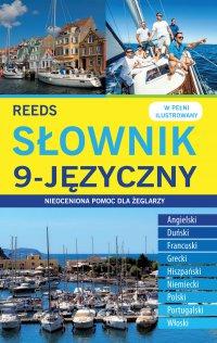 Słownik 9-języczny. Nieoceniona pomoc dla żeglarzy - Opracowanie zbiorowe - ebook