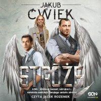 Stróże - Jakub Ćwiek - audiobook