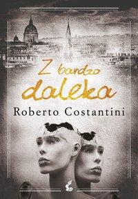 Z bardzo daleka - Roberto Costantini - ebook