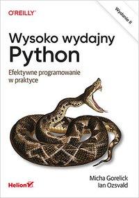 Wysoko wydajny Python. Efektywne programowanie w praktyce. Wydanie II - Micha Gorelick - ebook