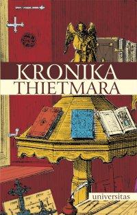 Kronika Thietmara - Thietmar z Merseburga - ebook