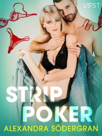 Strip poker - opowiadanie erotyczne - Alexandra Södergran - ebook
