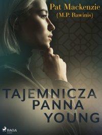 Tajemnicza panna Young - Pat Mackenzie - ebook