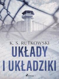 Układy i układziki - K. S. Rutkowski - ebook