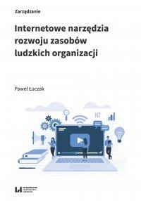 Internetowe narzędzia rozwoju zasobów ludzkich organizacji - Paweł Łuczak - ebook