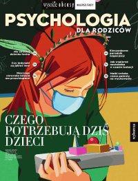 Psychologia dla rodziców 1/2021. Wysokie Obcasy. Wydanie specjalne - Opracowanie zbiorowe - eprasa