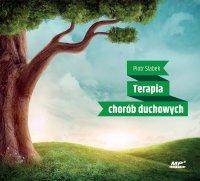 Terapia chorób duchowych - Piotr Słabek - audiobook