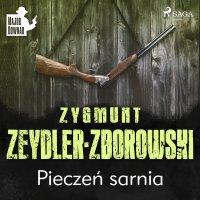 Pieczeń sarnia - Zygmunt Zeydler-Zborowski - audiobook