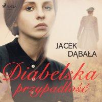 Diabelska przypadłość - Jacek Dąbała - audiobook