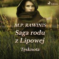 Saga rodu z Lipowej 18: Tęsknota - Marian Piotr Rawinis - audiobook